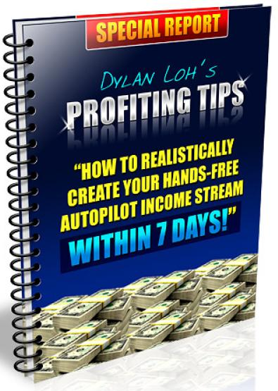 Dylan Loh's Profiting Tips